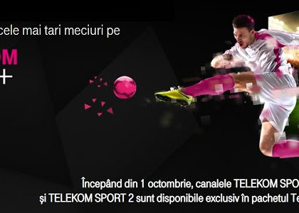 Telekom Sport 1 și Telekom Sport 2, disponibile exclusiv în noul pachet Telekom Sport +